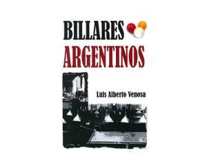 Billares Argentinos - Luis Alberto Venosa (Spaans)