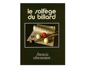 Le solfège du billard - Francis Connesson