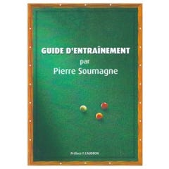 Billiard Book Guide d'Entrainement by Pierre Soumagne