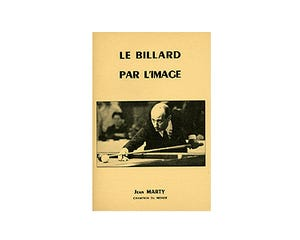 Le billard par l'image - Jean Marty (French)