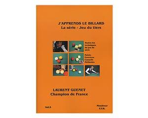 La série jeu du tiers Vol.5 - Laurent Guénet