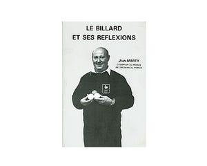 Le billard et ses reflexions - Jean Marty (Französisch)